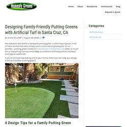 How to Design a Fun Putting Green with Artificial Turf in Santa Cruz, CA