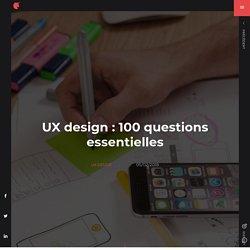 UX design : 100 questions essentielles