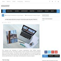 A Fine Web Design Is Must For Regular Online Traffic