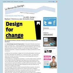 [A LIRE] : Design : Replacer l'Homme au cœur de toutes choses