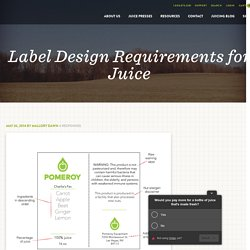 Label Design Requirements for Juice - Goodnature