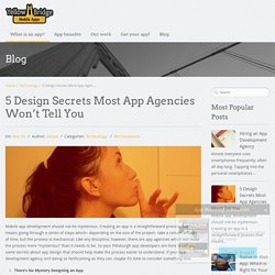 5 Design Secrets Most App Agencies Won't Tell You