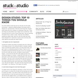 Design Studio: Top 10 Things You Should Know