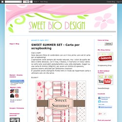 SWEET SUMMER SET - Carta per scrapbooking