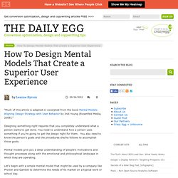 How To Design Mental Models That Create a Superior User Experience