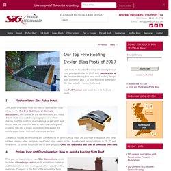 SIG Design & Technology Our Top Five Roofing Design Blog Posts of 2019