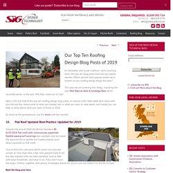 SIG Design & Technology Top Ten Roofing Design Blog Posts of 2019