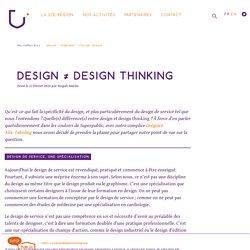 Design ≠ Design thinking