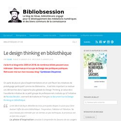 Le design thinking en bibliothèque -
