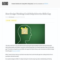 How Design Thinking Could Help Solve the Skills Gap