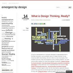 What is Design Thinking, Really