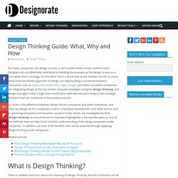 Design Thinking Guide: What, Why and How