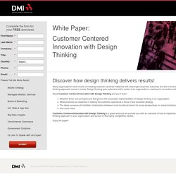 Customer Centered Innovation with Design Thinking