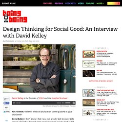 Design Thinking for Social Good: An Interview with David Kelley
