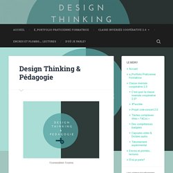 Design Thinking & Pédagogie – Le Blog