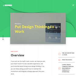 Put Design Thinking to Work — Stanford d.school
