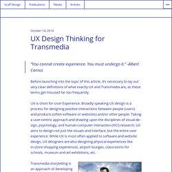 UX Design Thinking for Transmedia – Scaff Design