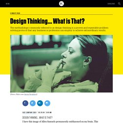 Design Thinking... What is That?