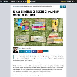 80 ans de design de tickets de Coupe du Monde de Football