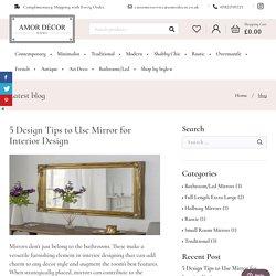 5 Design Tips to Use Mirror for Interior Design