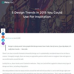 5 Design Trends in 2015 to Use in Your Infographic