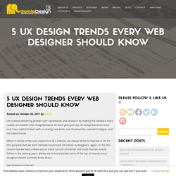 5 UX Design Trends Every Web Designer Should Know -