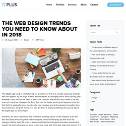 The Web Design Trends You Need to know About in 2018 - Web Design Dubai, Web Development in UAE