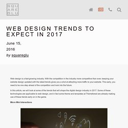 WEB DESIGN TRENDS TO EXPECT IN 2017 — squareglu