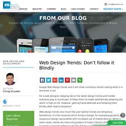 Web Design Trends: Don't follow it Blindly - Hi-Tech ITO