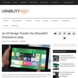 10 UX Design Trends You Shouldn't Overlook in 2015