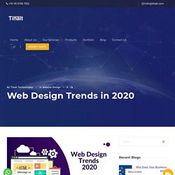 Best Web Design Trends in 2020 - Tihalt Technologies