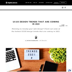 UI/UX design trends that are coming in 2021