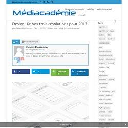 Design UX: vos trois résolutions pour 2017