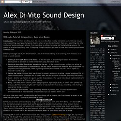 Alex Di Vito Sound Design: UDK Audio Tutorial: Introduction + Basic Level Design
