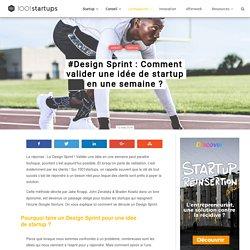 Design Sprint : Valider une idée de startup en une semaine