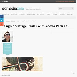 Design a Vintage Poster with Vector Pack 16