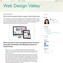 Web Design Valley: Tips to find the website design company Calicut Kerala India