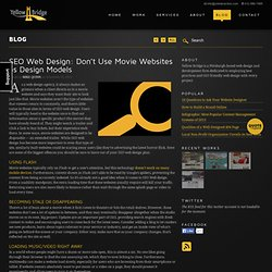 SEO Web Design: Don't Use Movie Websites as Design Models