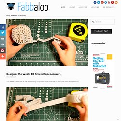 Design of the Week: 3D Printed Tape Measure
