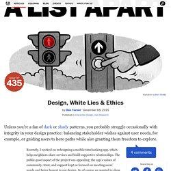 Design, White Lies & Ethics