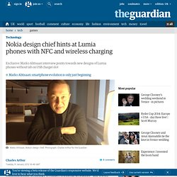 Nokia design chief hints at Lumia phones with NFC and wireless charging | Technology
