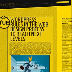 Web Design St Louis: WordPress Rules In The Web Design Process To Reach Next Levels