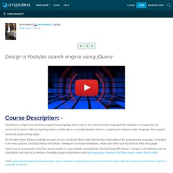 Design a Youtube search engine using jQuery: vernonemrit