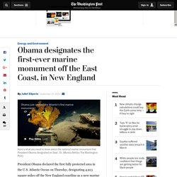 Obama designates the first-ever marine monument off the East Coast, in New England