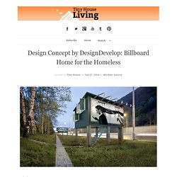 Design Concept by DesignDevelop: Billboard Home for the Homeless