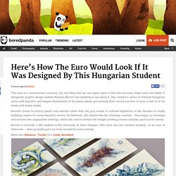 Here's How The Euro Would Look If It Was Designed By This Hungarian Student