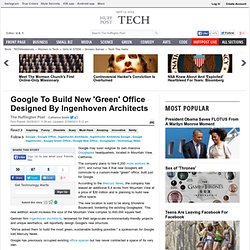 Google To Build New 'Green' Office Designed By Ingenhoven Architects