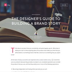 The Designer's Guide to Building a Brand Story