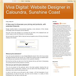 Viva Digital: Website Designer in Caloundra, Sunshine Coast: A New way to showcase your pricing and products, with extended Adwords