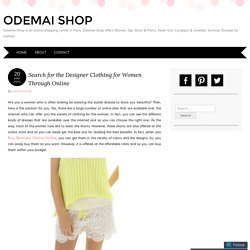 Search for the Designer Clothing for Women Through Online